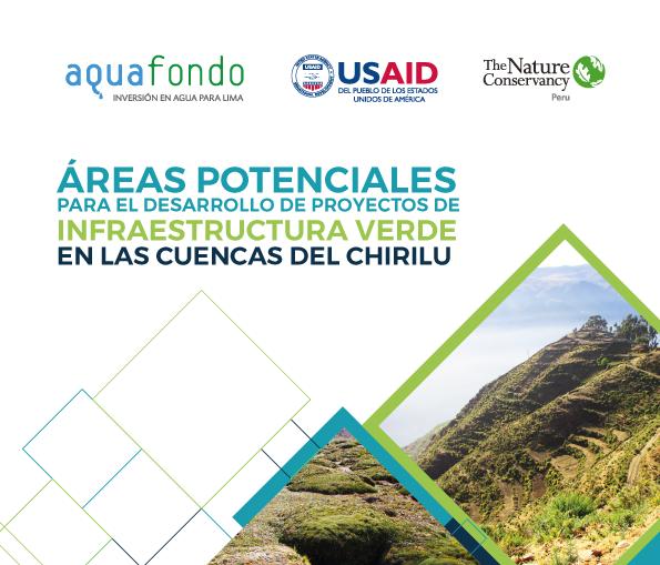Áreas Potenciales para el Desarrollo de Proyectos de Infraestructura Verde en las Cuencas del CHIRILU
