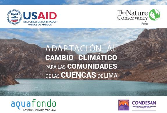 Adaptación al Cambio Climático para las Comunidades de las Cuencas de Lima