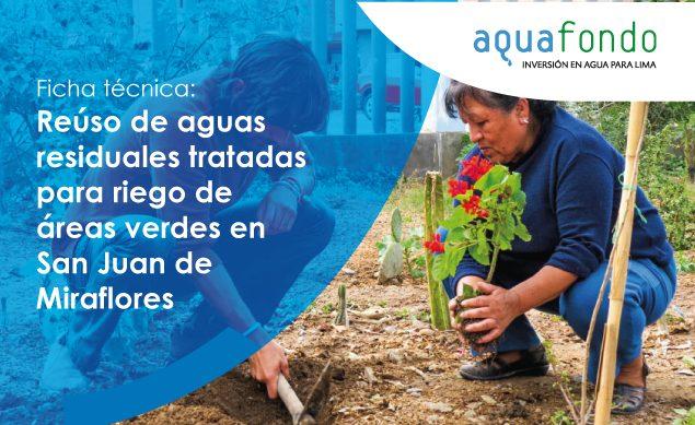 Ficha técnica: Reúso de aguas residuales tratadas para riego de áreas verdes en San Juan de Miraflores