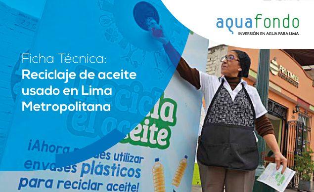 Ficha técnica: Reciclaje de aceite usado en Lima Metropolitana
