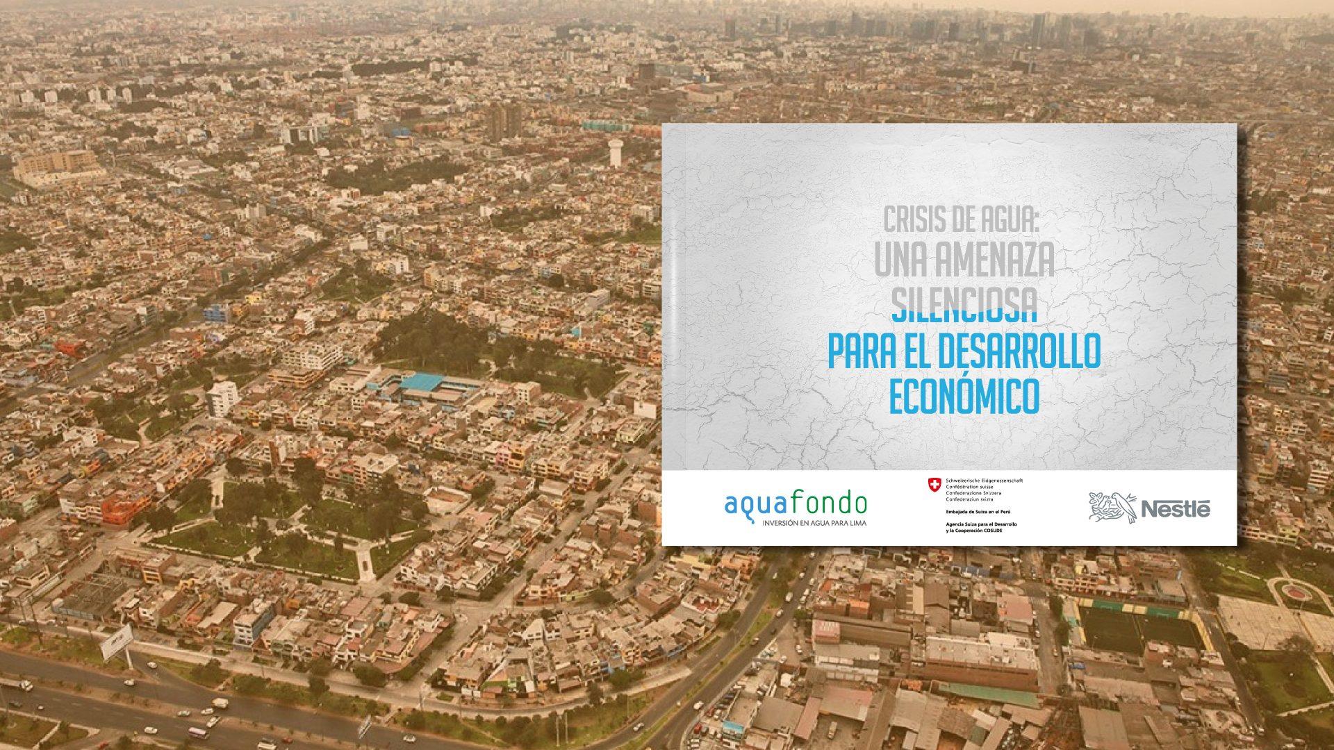 Estudio Crisis de Agua revela el impacto económico que generaría una crisis hídrica en Lima