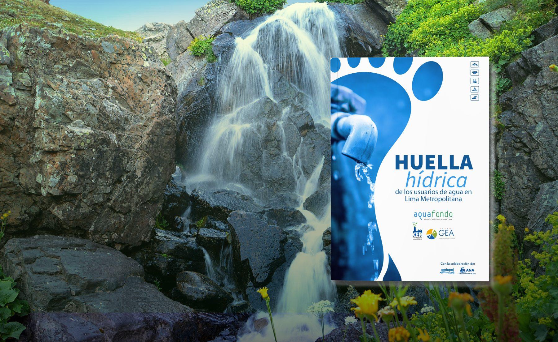 Huella Hídrica de Lima Metropolitana: una valiosa herramienta para concientizar sobre el estrés hídrico que enfrenta Lima